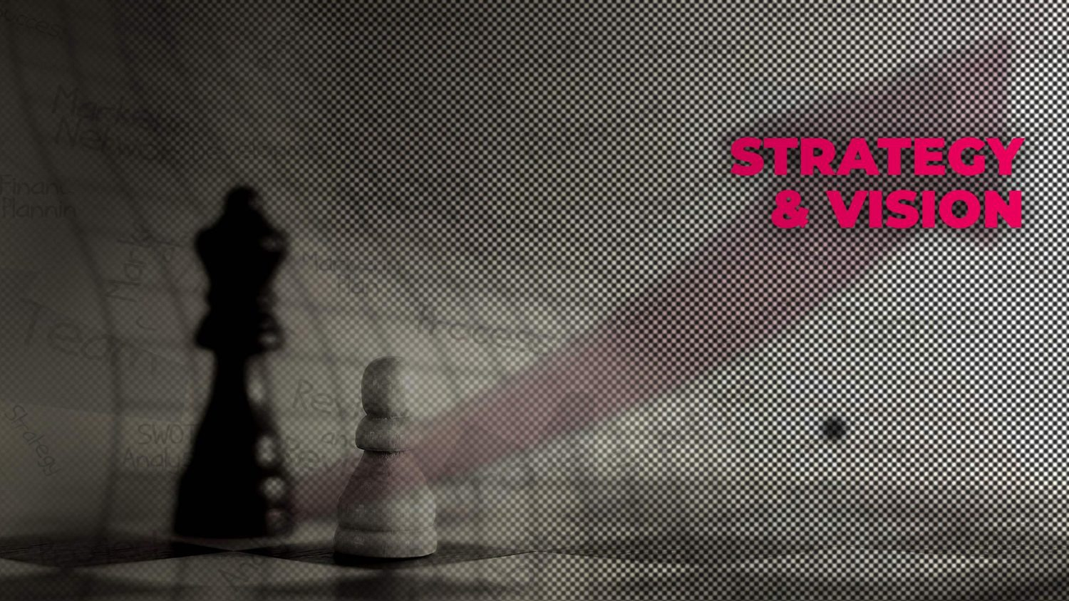 Strategy and Vision